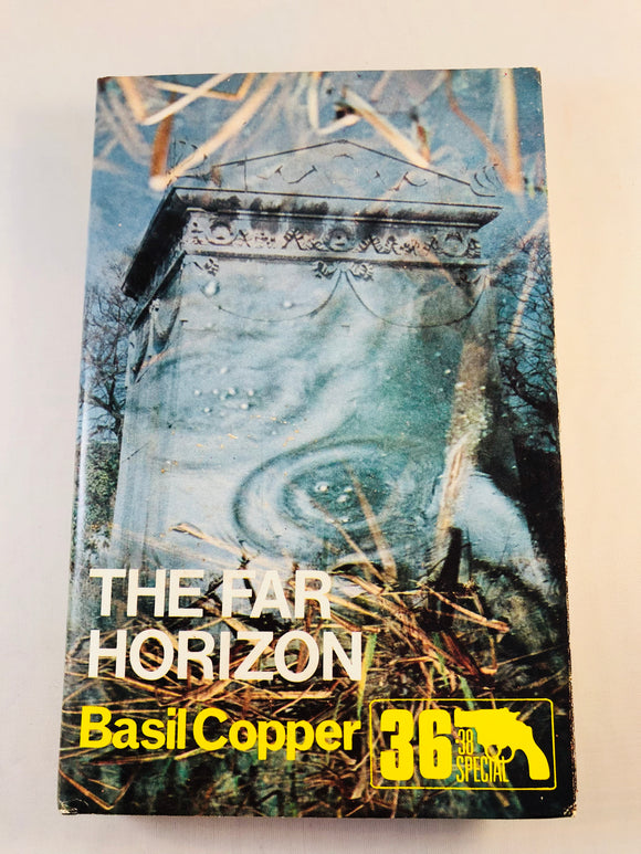 Basil Copper - The Far Horizon (36), Robert Hale 1982, 1st Edition, Inscribed & Signed