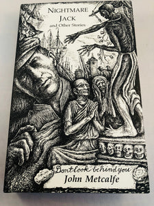 John Metcalfe - Nightmare Jack and Other Stories, Ash-Tree,1998, Limited