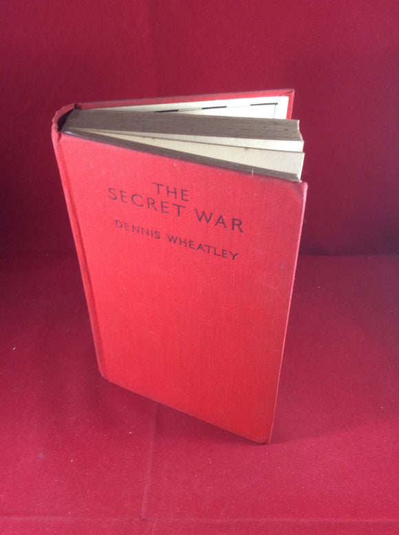 Dennis Wheatley, The Secret War, Hutchinson, 1937, First Edition, Signed and Inscribed.