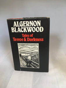Algernon Blackwood - Tales of Terror & Darkness, Spring Books, 1977, with Dust Jacket