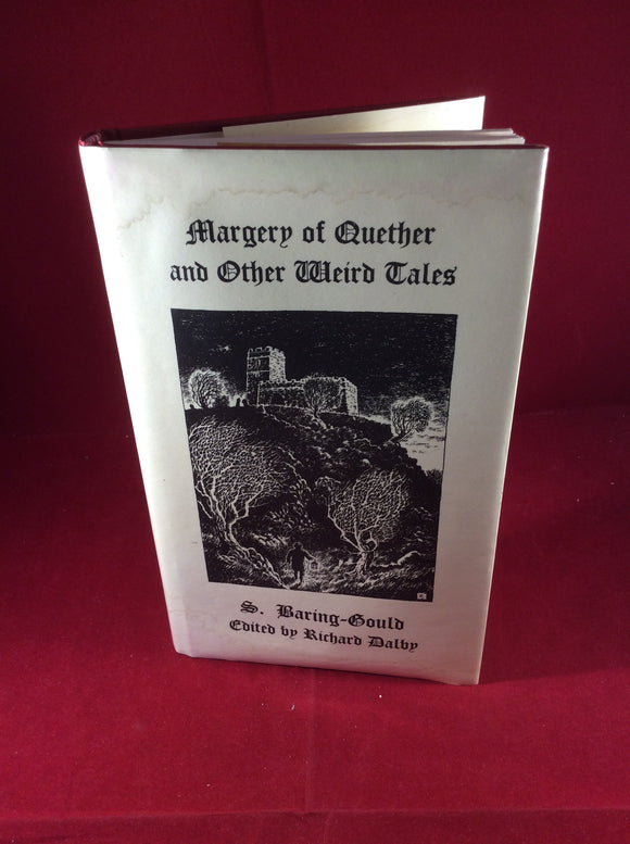 S. Baring-Gould-Margery of Quether and Other Weird Tales, Sarob,1999, Limited 1/250
