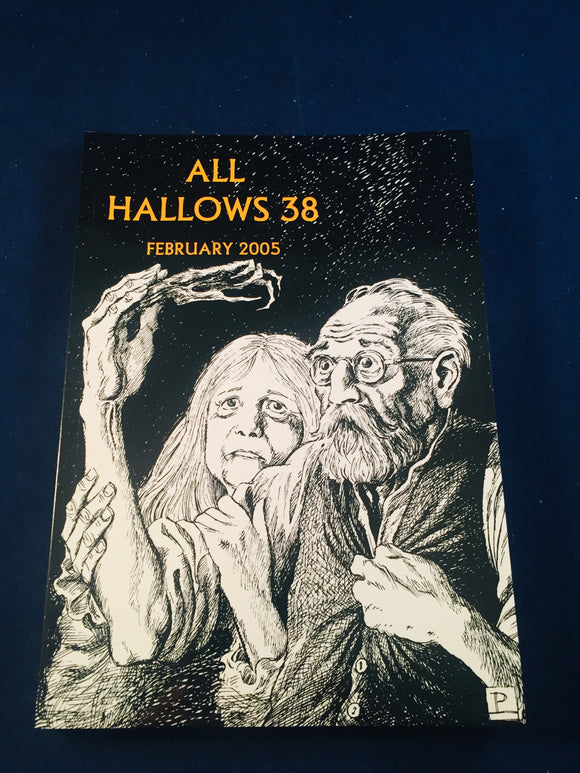 All Hallows 38 - Feb 2005, The Journal of the Ghost Story Society, Barbara Roden & Christopher Roden, Ash-Tree Press