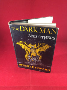 Robert E. Howard, The Dark Man and Others, Arkham House, 1963, Limited Edition.