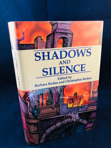 Barbara Roden and Christopher Roden - Shadows and Silence, Ash-Tree Press 2000, Limited to 600 Copies, Signed