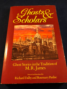 (sold)  Ghosts & Scholars - Ghost Stories in the Tradition of M. R. James, Selected and Introduced by Richard Dalby and Rosemary Parode, Equation 1989, First trade paperback edition
