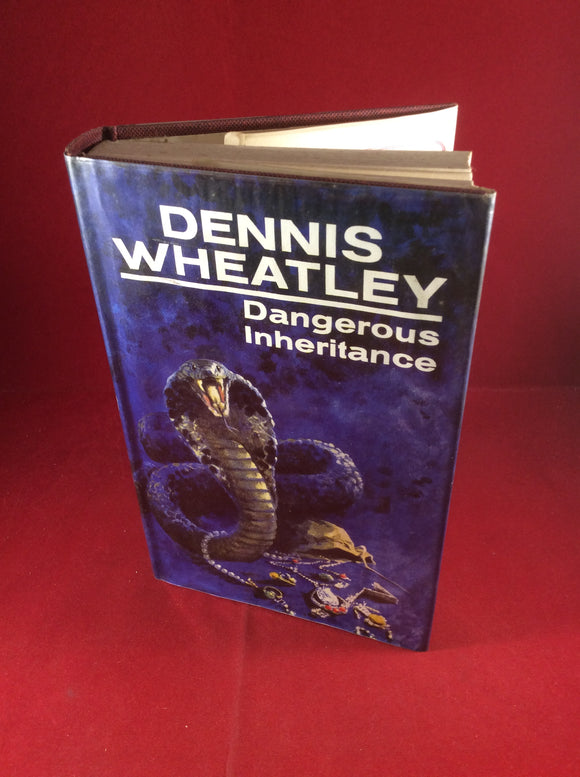 Dennis Wheatley, Dangerous Inheritance, Hutchinson, 1965, First Edition, Signed and Inscribed.