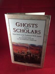 Ghosts and Scholars, Richard Dalby & Rosemary Pardoe (eds) Crucible, 1987, Advance Copy and First Edition.