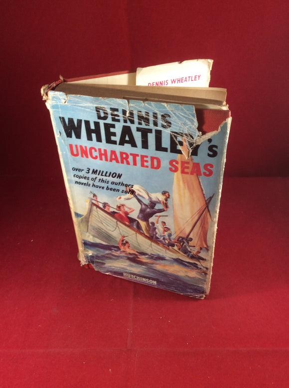 Dennis Wheatley, Uncharted Seas, Hutchinson, 1952, Reprint, Signed and Inscribed.