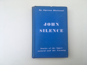 Algernon Blackwood - John Silence, The Richard Press 1942, 3rd Printing