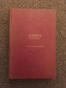 Algernon Blackwood - Jimbo A Fantasy, Macmillan and Co 1909, 1st Edition, signed letter
