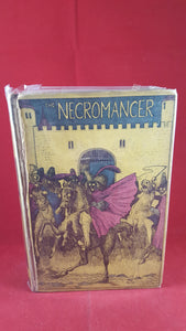 Peter Teuthold - The Necromancer: or The Tale of the Black Forest, Robert Holden & Co Ltd, 1927