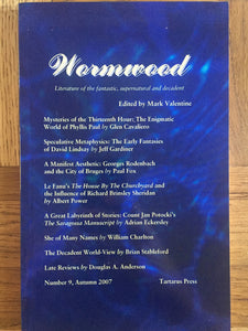 Mark Valentine - Wormwood, Tartarus Press, 2007, No.9