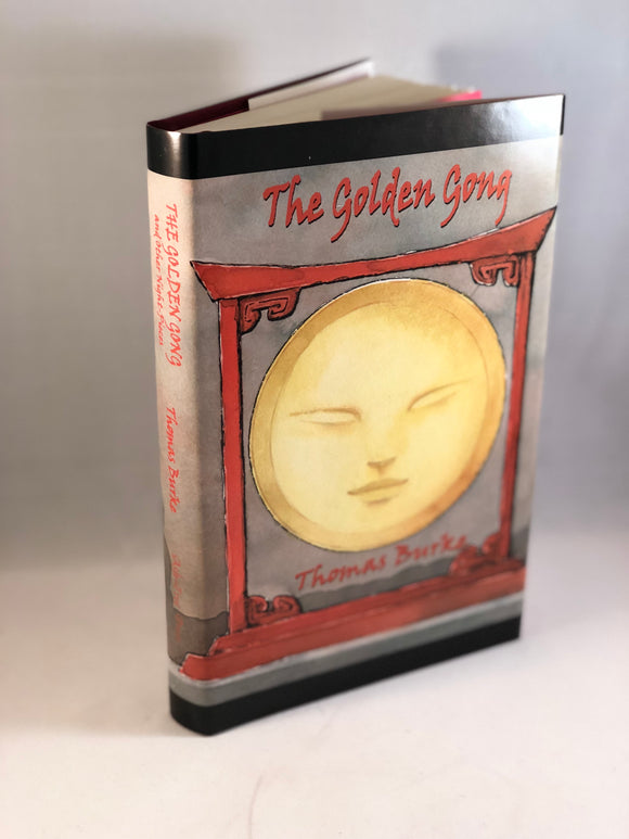 Thomas Burke-The Golden Gong and Other Night-Pieces, Ash-Tree Press 2001, Limited Print