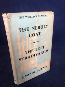 J. Meade Falkner - The Nebuly Coat And The Lost Stradivarius, Geoffrey Cumberlege, 1954