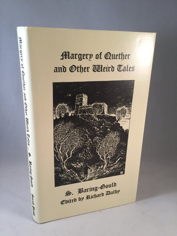 S. Baring-Gould - Margery of Quether and Other Weird Tales, Sarob 1999, Limited 4/250