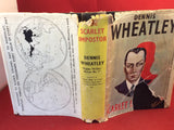 Dennis Wheatley, The Scarlet Impostor, Hutchinson, signed and inscribed.