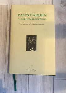 Algernon Blackwood - Pan's Garden, Tartarus Press 2000, ltd 300 copies No 28, Signed by Mike Ashley