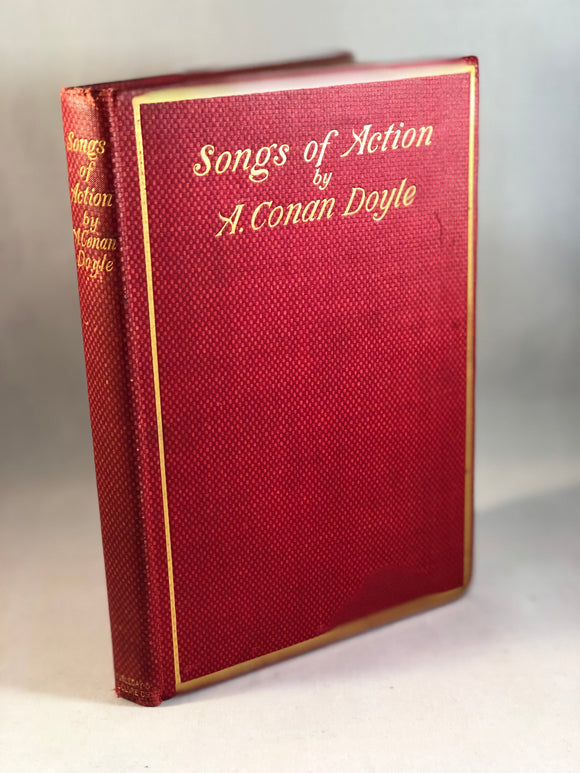 Arthur Conan Doyle - Songs of Action, New York, Doubleday & McClure 1898, 1st US Edition, Association copy Bliss Carman