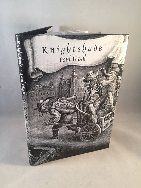 Paul Feval - Knightshade, Sarob Press 2001, Limited to 250 Copies
