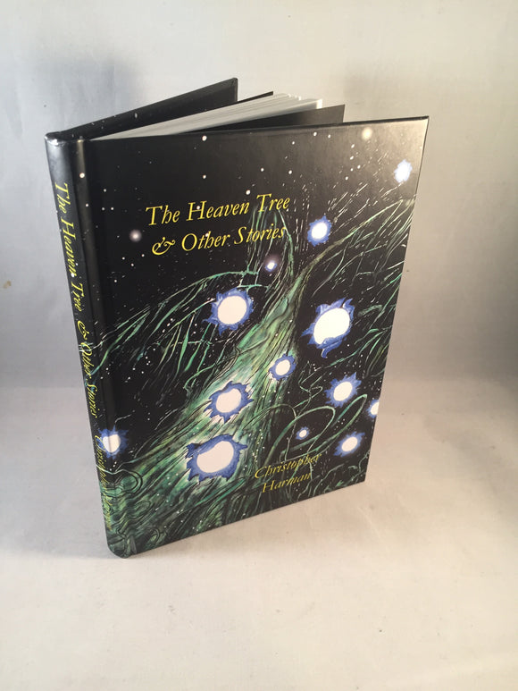 Christopher Harman - The Heaven Tree & Other Stories, Sarob Press 2013, Signed, Limited Edition