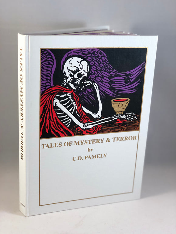 C.D. Pamely - Tales of Mystery & Terror, Caliban 1998, Limited Edition, Signed by the Illustrator.