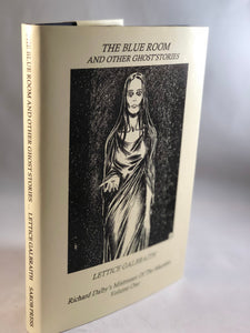 Lettice Galbraith - The Blue Room and Other Ghost Stories, Sarob Press 1999, Number 1