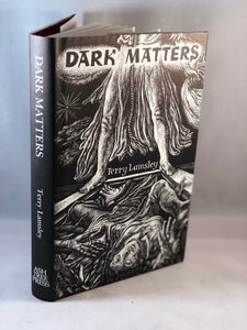 Terry Lamsley - Dark Matters, Ash-Tree Press 2000, 1st Edition, Limited, Inscribed