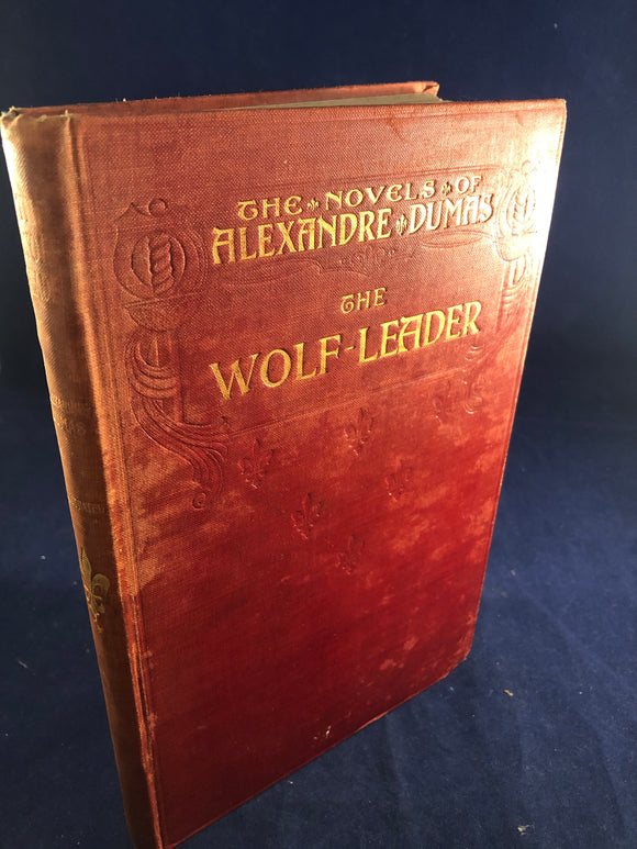 Alexandre Dumas- The Wolf-Leader, Methuen & Co (English Version)
