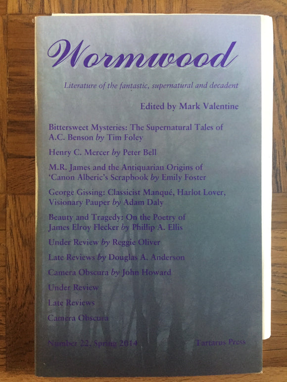 Mark Valentine - Wormwood, Tartarus Press, 2014, No.22