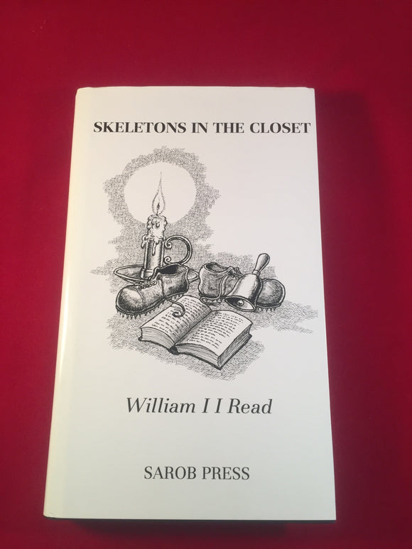 William Read - Skeletons in the Closet, Sarob Press 1998