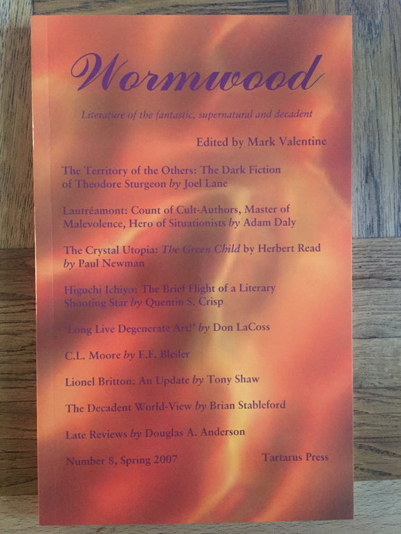 Mark Valentine - Wormwood, Tartarus Press, 2007, No.8