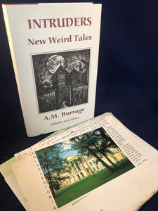 A.M. Burrage - Intruders New Weird Tales,  Ash-Tree Press, 1995, Inscribed to Richard Dalby