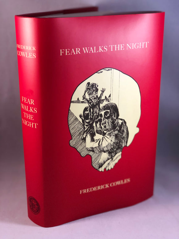 Frederick Cowles - Fear Walks the Night, Ghost Story Press 1993 1st Printing, Limited Edition, Copy No. 1