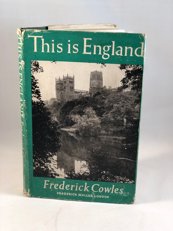 Frederick Cowles - This is England. Muller 1947. First Edition, Inscribed and Signed.