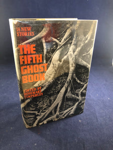 Rosemary Timperley - The Fifth Ghost Book,  The Cresset Press, 1969,(1St) Signed and Inscribed