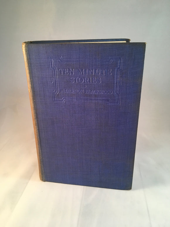 Algernon Blackwood - Ten Minute Stories, John Murray 1914, 1st Edition