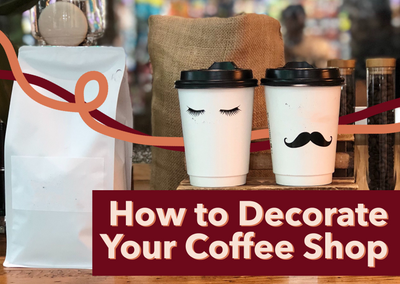 How to Decorate Your Coffee Shop