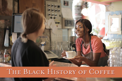 The Black History of Coffee