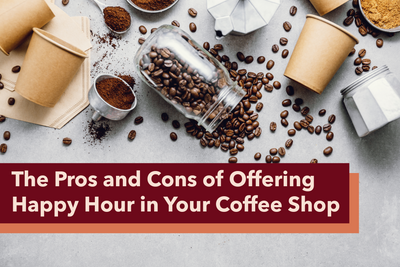The Pros and Cons of Offering Happy Hour in Your Coffee Shop