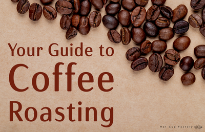 Your Guide to Coffee Roasting