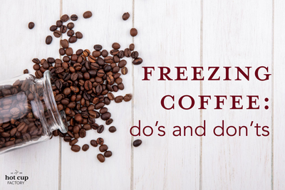 Freezing Coffee: Do's and Don'ts
