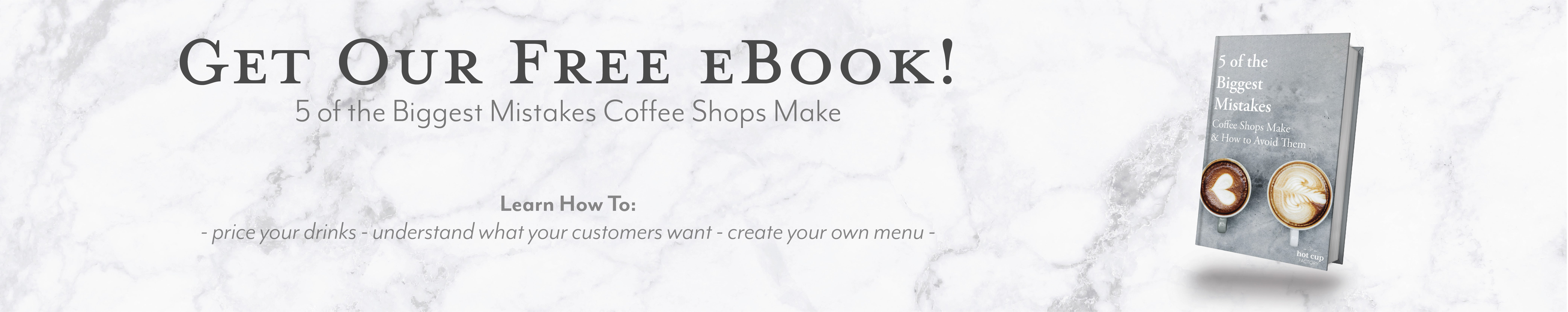 Free Ebook, All the Coffee Shop Supplies You Need to Start Your Cafe