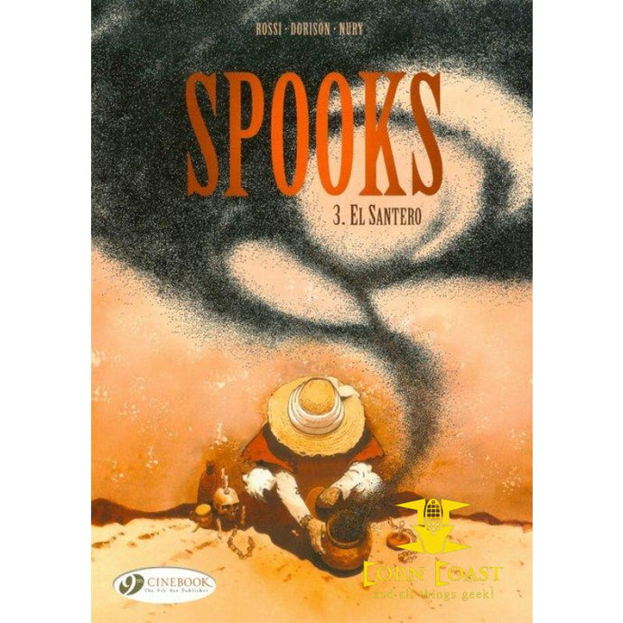 Spooks Volume 3: El Santero softcover graphic novel TPB - Corn Coast Comics