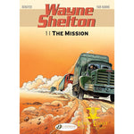 Wayne Shelton Vol. 1: The Mission - Corn Coast Comics