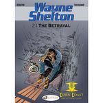 Wayne Shelton Vol. 2: The Betrayal - Corn Coast Comics