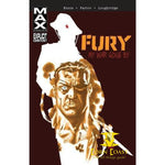 Fury MAX: My War Gone By, Vol. 1 Paperback TPB - Corn Coast Comics