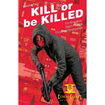 Kill or Be Killed Volume 2 Paperback TPB - Corn Coast Comics