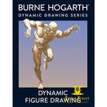 Dynamic Figure Drawing Paperback Burne Hogarth TPB - Corn Coast Comics