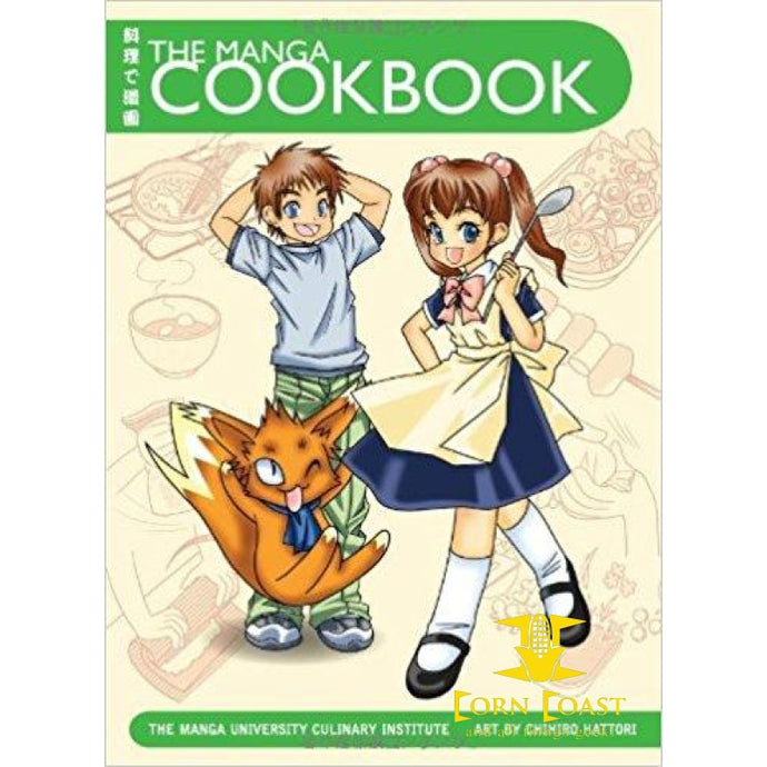 The Manga Cookbook: Japanese Bento Boxes, Main Dishes and More! - Corn Coast Comics