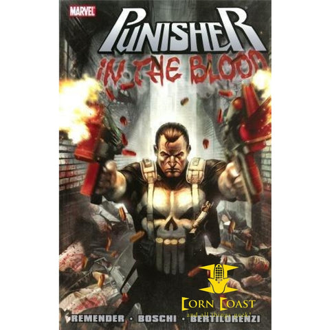 Punisher: In The Blood (Punisher: In the Blood Vol. 1) - Corn Coast Comics